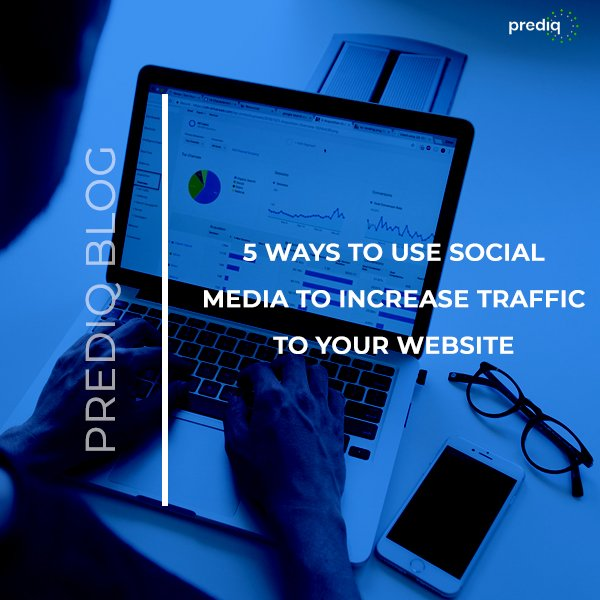 5 Ways to Use Social Media to Increase Traffic to your Website