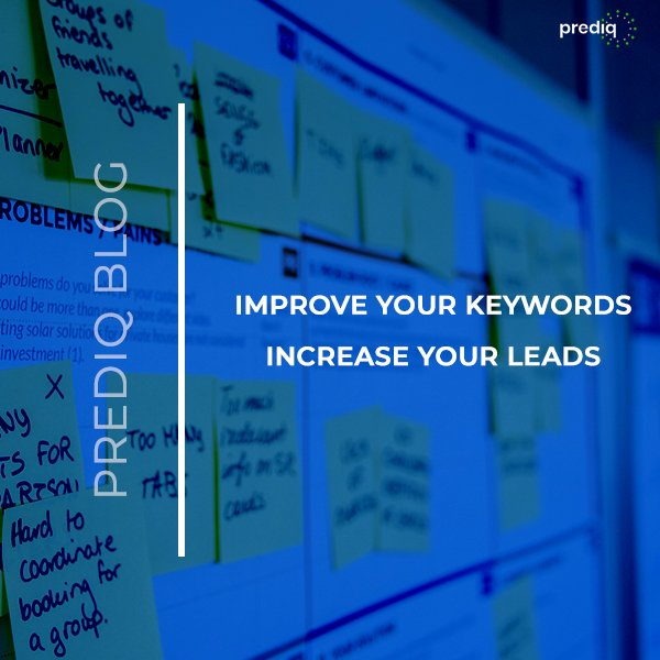 Improve Your Keywords, Increase Your Leads